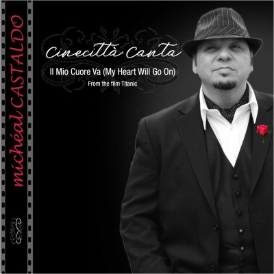 "Cinecitta Canta—""Il Mio Cuore Va"" (""My Heart Will Go On"") CD cover (Photo credit: Mark Kopko)"