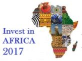 Invest in Africa 2017 International Investment Conference and Exhibitors Summit