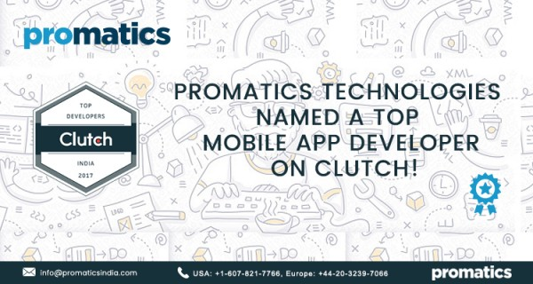 Clutch names Promatics Technologies as top mobile app development company