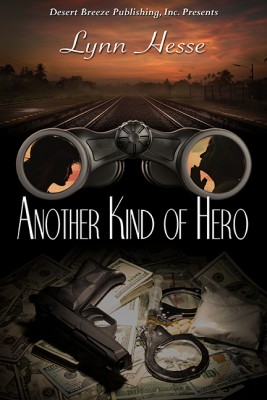 Another Kind of Hero by Lynn Hesse