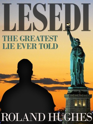 LESEDI: The Greatest Lie Ever Told