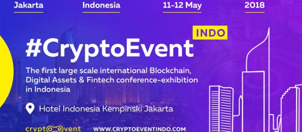 The conference #CryptoEvent Indo will be held in Jakarta Indonesia on May 11-12 2018.